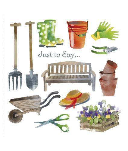 Keen Gardener Just to Say Greetings Card