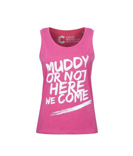 Pretty Muddy 'Muddy or Not Here I Come' Slogan Vest