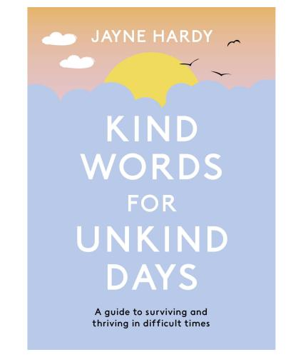 Kind Words for Unkind Days cover