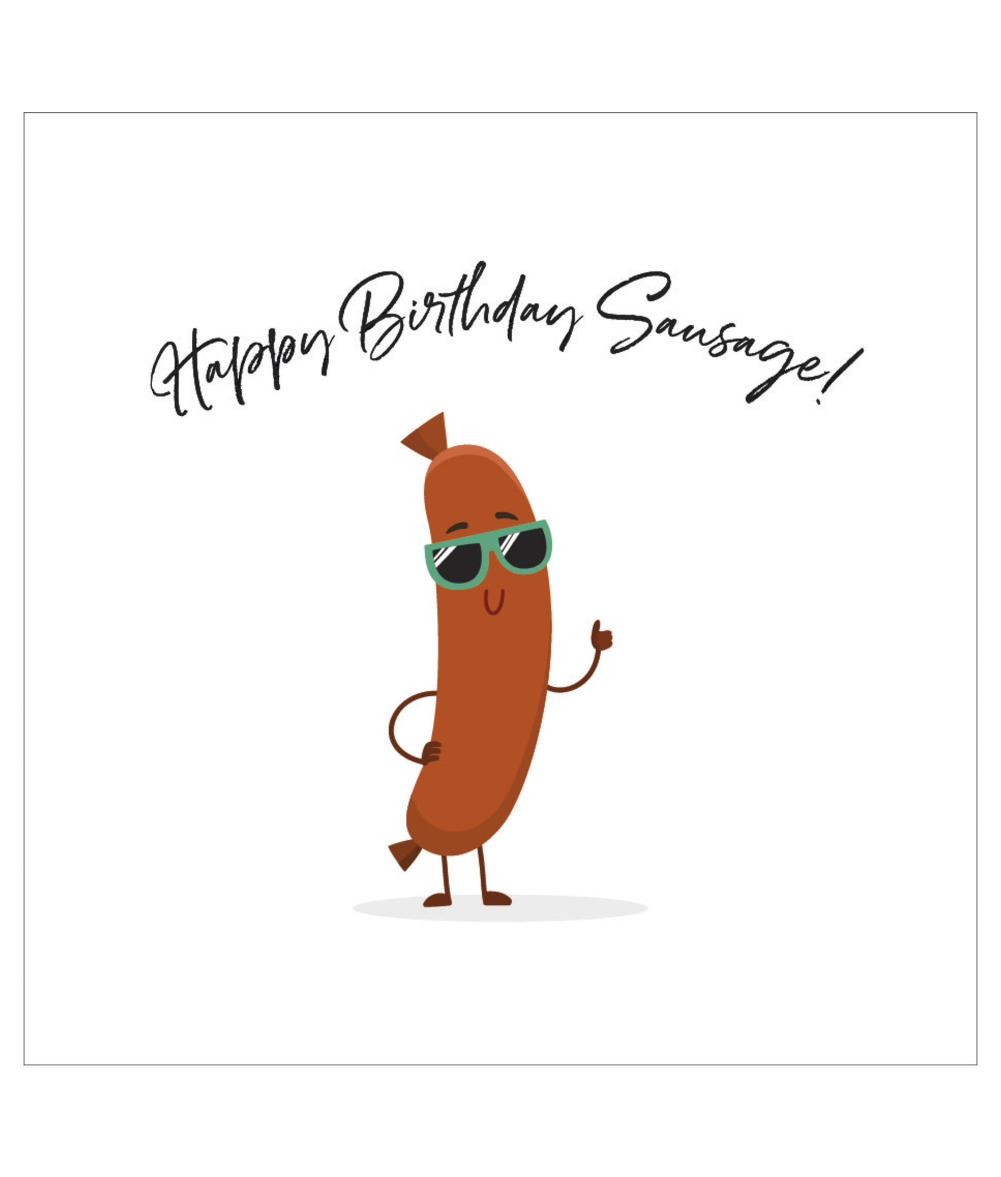 Happy Birthday Sausage Birthday Card Cancer Research Uk Online Shop