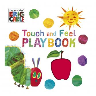 The World of Eric Carle Touch and Feel Playbook