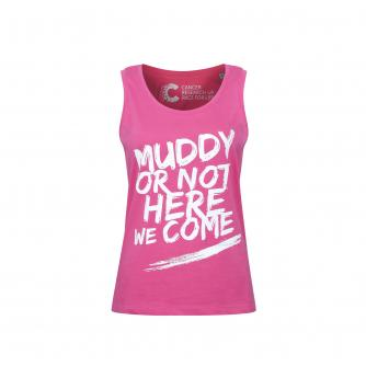 Pretty Muddy 'Muddy or Not Here I Come' Slogan Vest