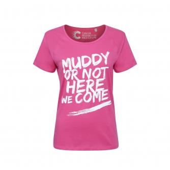 Pretty Muddy 'Muddy or Not Here I Come' Slogan T-shirt