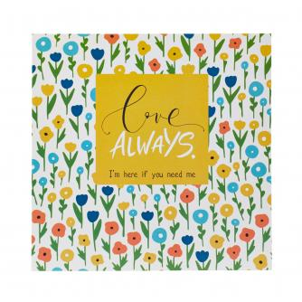 Love Always, I'm Here If You Need Me Card