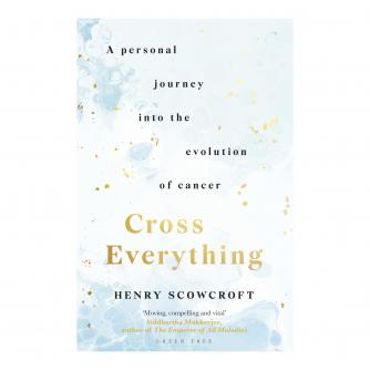 Cross Everything: A personal journey into the evolution of cancer