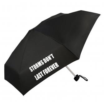 Storms Don't Last Forever Slogan Umbrella