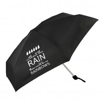 Without Rain There Would Be No Rainbows Slogan Umbrella