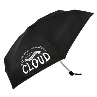 Try To Be A Rainbow In Someone's Cloud Slogan Umbrella